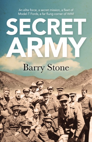 Secret army: an elite force, a secret mission, a fleet of Model-T Fords, a far flung corner of WWI