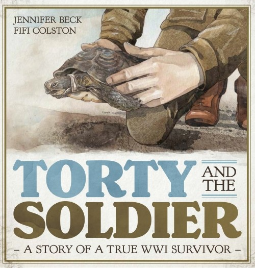 Torty and the soldier: a story of a true WW1 survivor