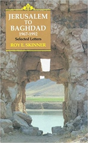 Jerusalem to Baghdad, 1967-1992: selected letters