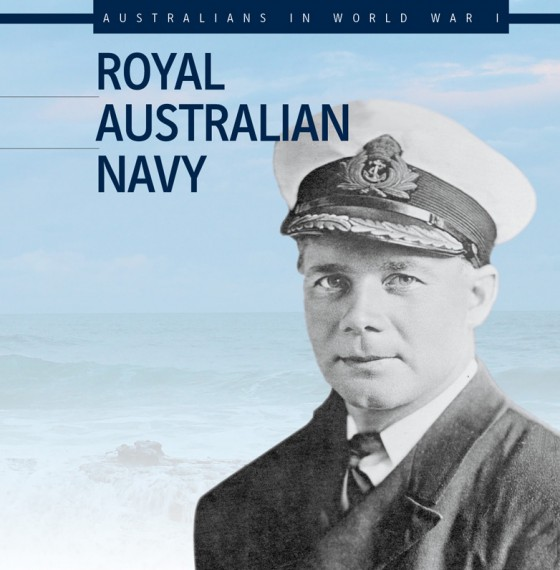 Australians In World War I: Royal Australian Navy