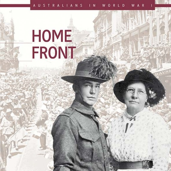 Australians in World War 1: Home Front