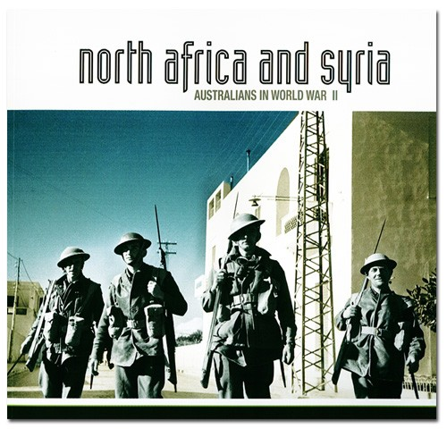 Australians in World War II: North Africa and Syria