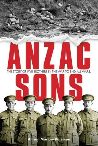 Anzac sons : The story of five brothers in the war to end all wars