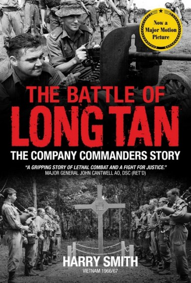 The Battle of Long Tan: the Company Commander's story
