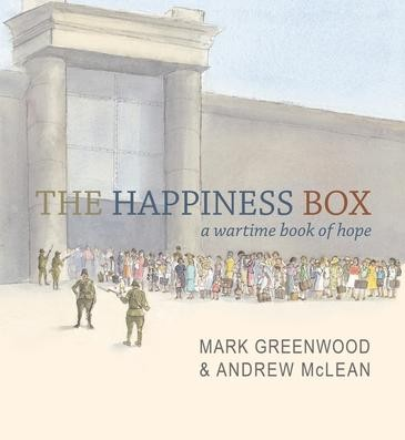 The happiness box: a wartime book of hope