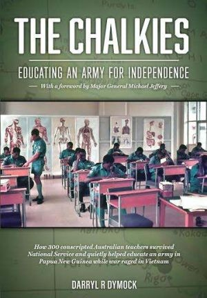 The Chalkies: educating an army for independence