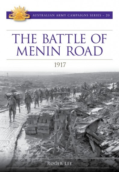 The Battle of Menin Road: 1917