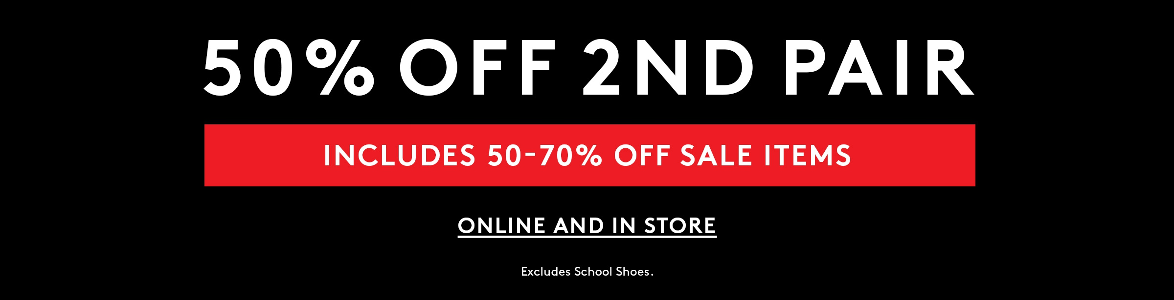 50% Off 2nd Pair