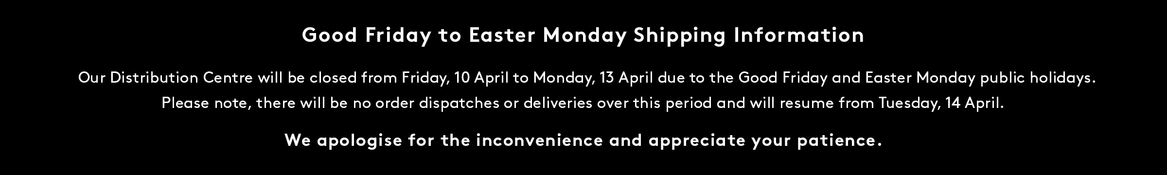 Good Friday Easter Monday Shipping Information