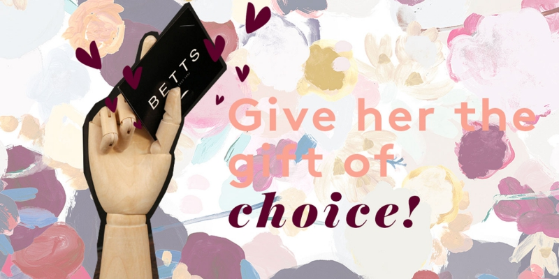 Betts E-Gift Card - Give Mum the Gift of Choice - Mother's Day Gift Ideas