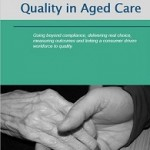 Aged Care – Quality Above & Beyond Compliance [ebook]