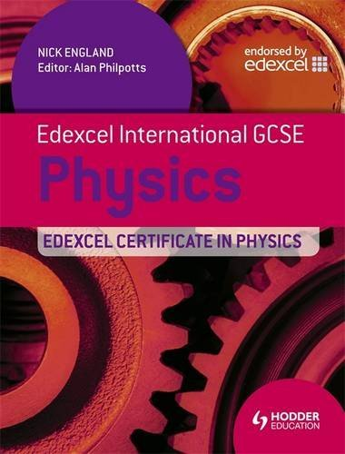 Edexcel International GCSE and Certificate in Physics Student book and Cd