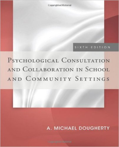 Psychological Consultation and Collaboration in School and Community Settings