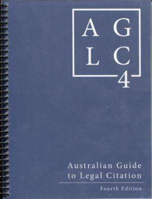 Australian Guide to Legal Citation - AGLC4