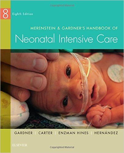 Merenstein & Gardner's Handbook of Neonatal Intensive Care