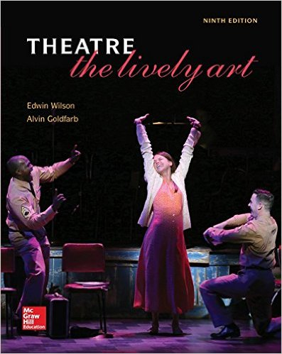 Theatre: The Lively Art 9th Edition