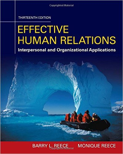 Effective Human Relations: Interpersonal and Organizational Applications