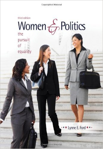 Women and Politics : The Pursuit of Equality