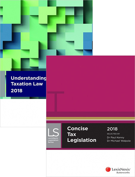Concise Tax Legislation 2018 + Understanding Taxation Law 2018