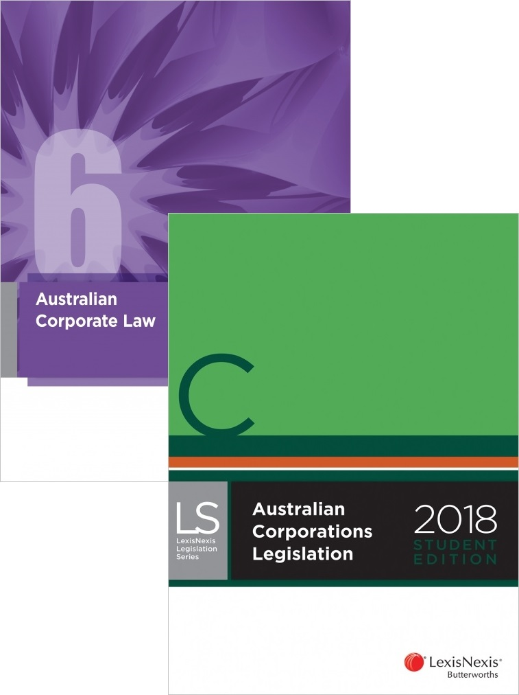 CORP340 - Australian Corporate Law 6E + Australian Corporations Legislation 2018 Student Edition