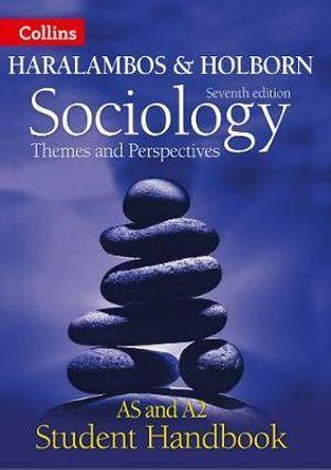 Sociology Themes and Per ectives Student Handbook