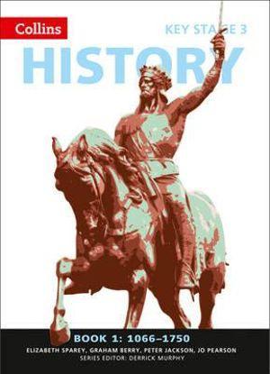 KS3 History Book 1 1066-1750
