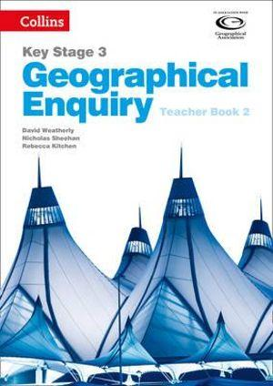 Geographical Enquiry KS2 Teacher's Book 2