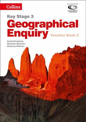 Geographical Enquiry KS3 Teacher's Book 3