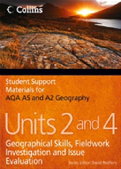 CSSM Geography AQA AS & A2: Unit 2 & 4 Skills