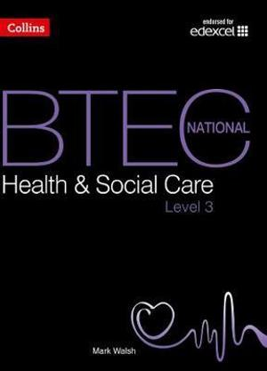 BTEC National Health Social Care: Student Textbook