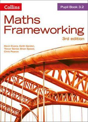 Maths Frameworking - KS3 Maths Pupil Book 3.2