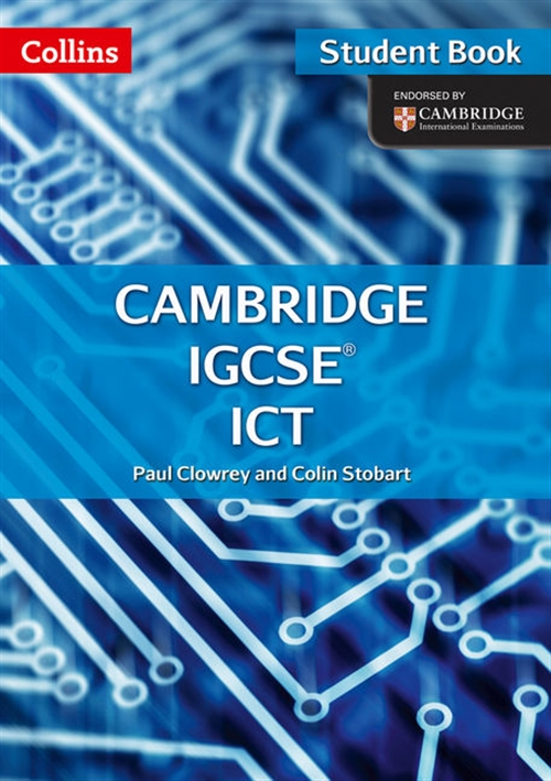 Cambridge IGCSE ICT Student Book and CD-Rom (Second edition)