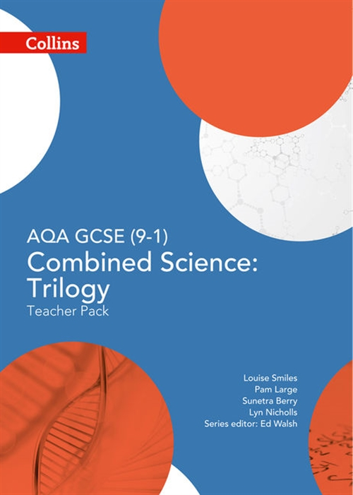 AQA GCSE Science (9-1) Combined Science: Trilogy Teacher Pack