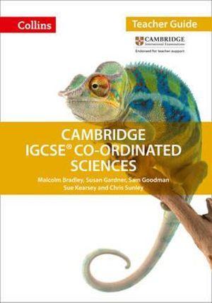 Cambridge IGCSE Co-ordinated Sciences Teacher Guide