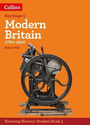 Knowing History KS3 Modern Britain (1760-1900)