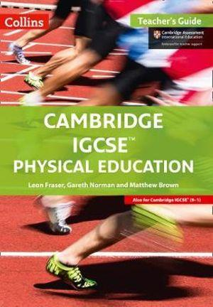 Cambridge IGCSE PE Teacher Guide