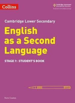 Cambridge Lower Secondary English as a Second Language Student's Book - Stage 7