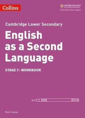 Cambridge Lower Secondary English as a Second Language Workbook - Stage 7