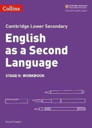 Cambridge Lower Secondary English as a Second Language Workbook - Stage 9
