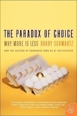 The Paradox of Choice