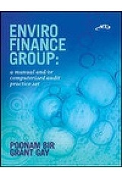 Enviro Finance Group: a manual and/or computerised audit practice set
