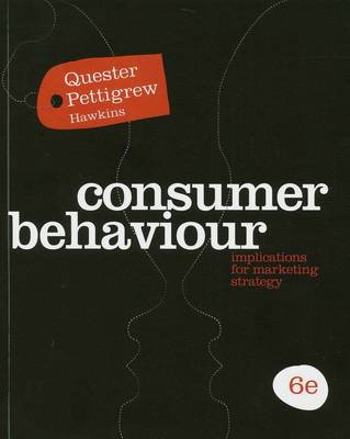 Consumer Behaviour: Implications for Marketing Strategy