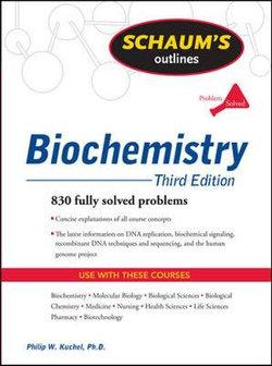 Schaum's Outline of Biochemistry, Third Edition