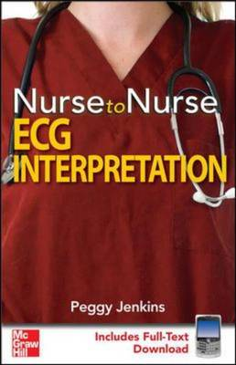 Nurse to Nurse ECG Interpretation