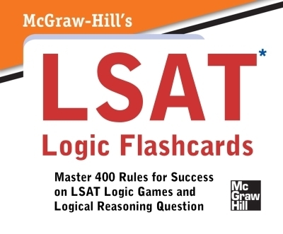 McGraw-Hill's LSAT Logic Flashcards