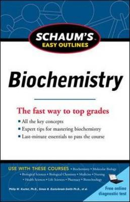 Schaum's Easy Outline of Biochemistry, Revised Edition