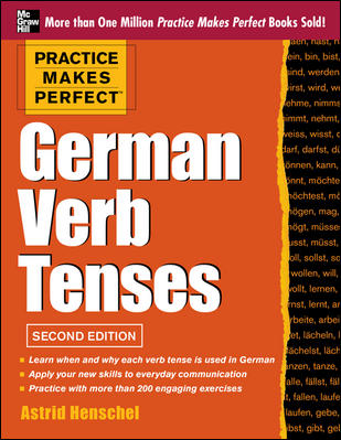 Practice Makes Perfect German Verb Tenses, 2nd Edition