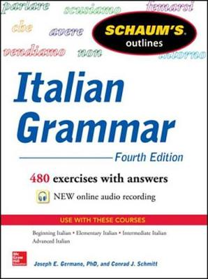 Schaum's Outline of Italian Grammar, 4th Edition