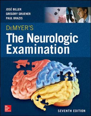 DeMyer's The Neurologic Examination: A Programmed Text, Seventh Edition
