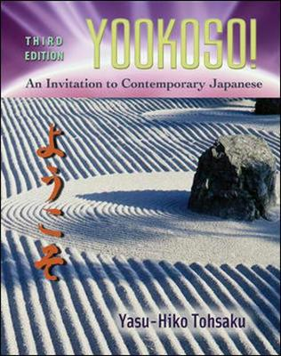Yookoso! Invitation to Contemporary Japanese Student Edition with Online Learning Center Bind-In Card